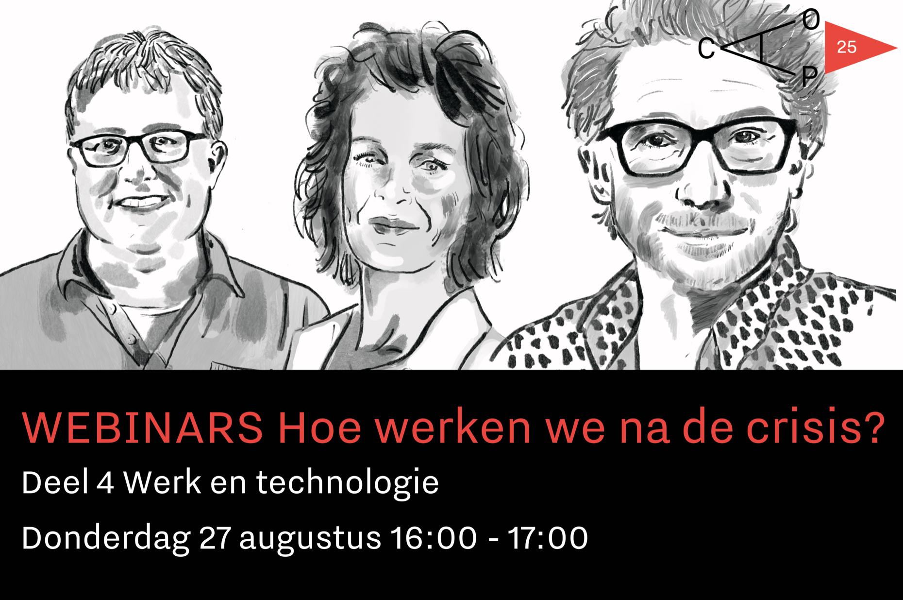Wilco Brinkman, Judy Hoffer en Frénk van der Linden spreken op 27 augustus met elkaar tijdens de vierde webinar